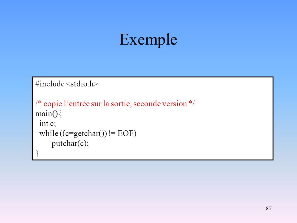 Exemple #include <stdio.h>