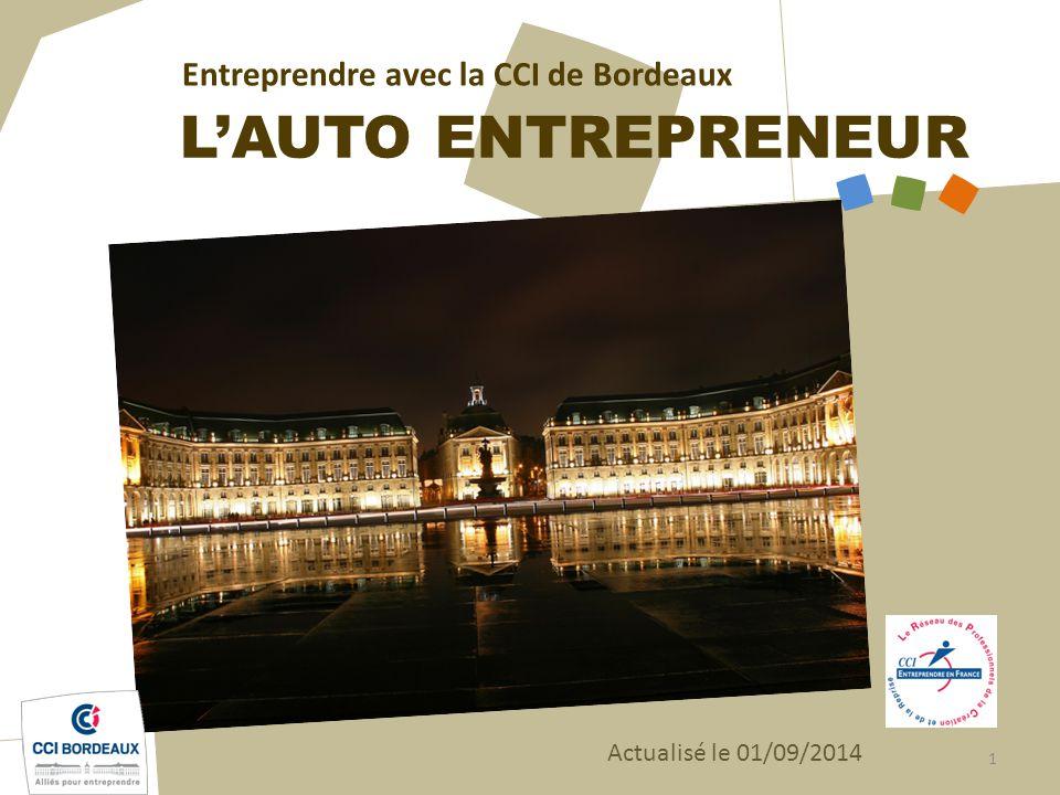 Lu0027AUTO ENTREPRENEUR Entreprendre Avec La CCI De Bordeaux