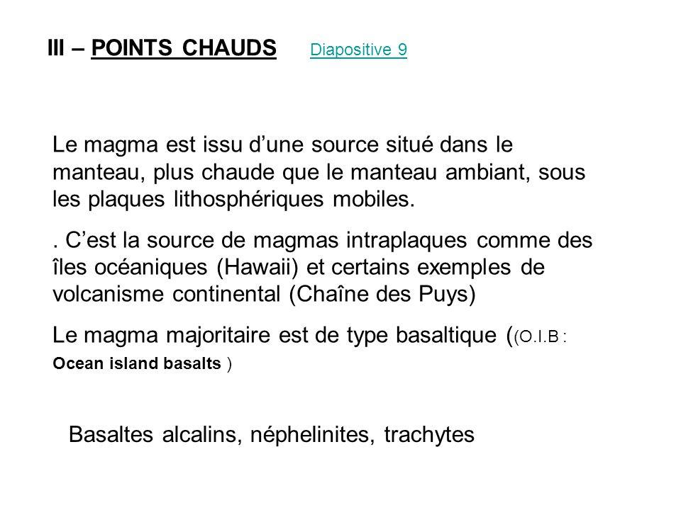 Basaltes alcalins, néphelinites, trachytes