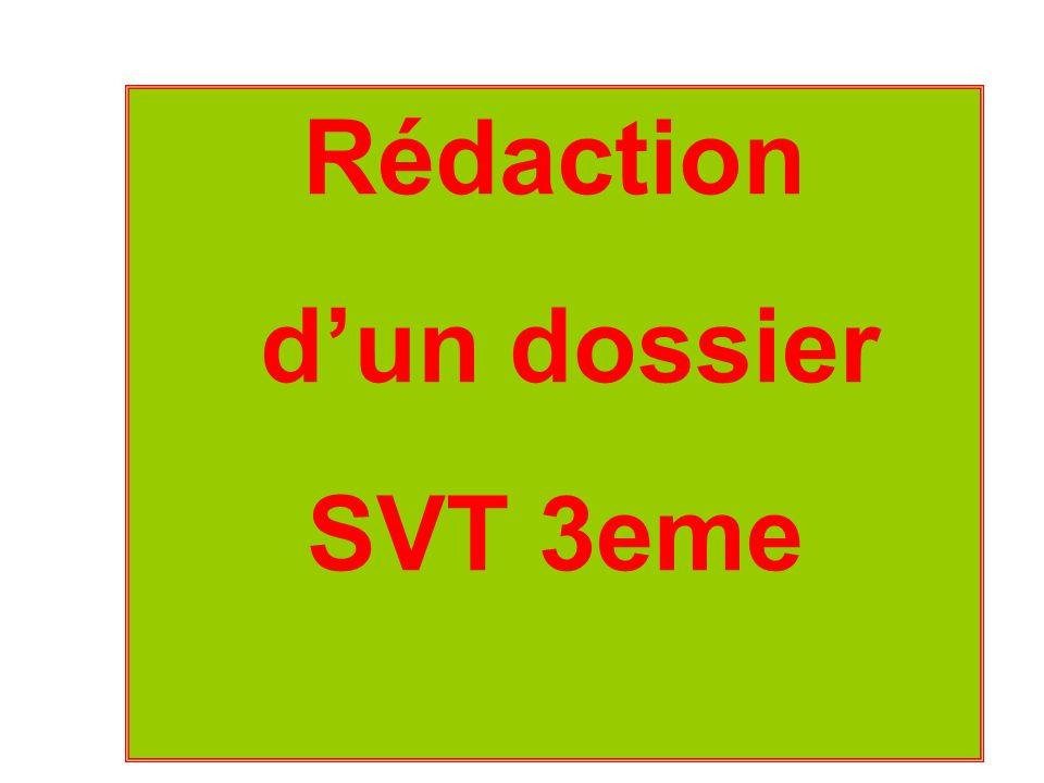 Rédaction d'un dossier SVT 3eme