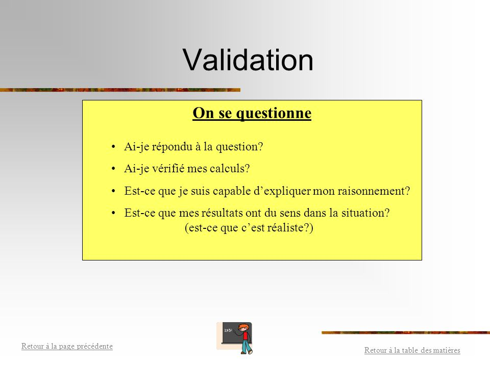 Validation On se questionne Ai-je répondu à la question
