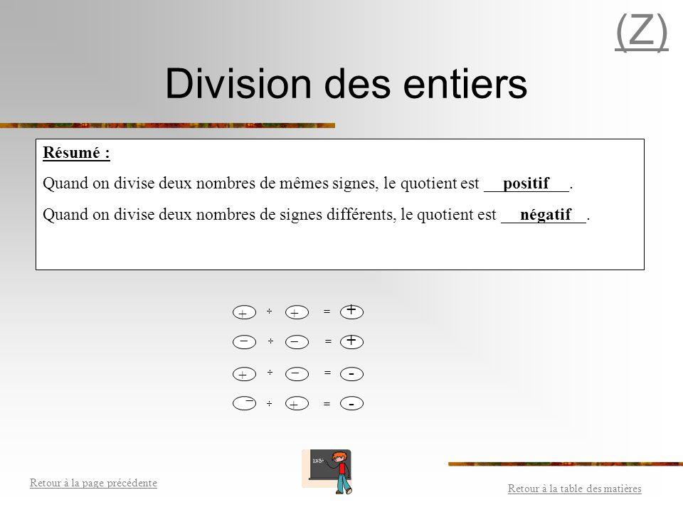 (Z) Division des entiers Résumé :