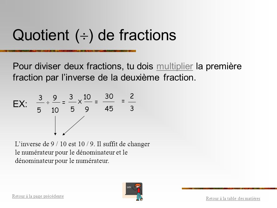 Quotient () de fractions