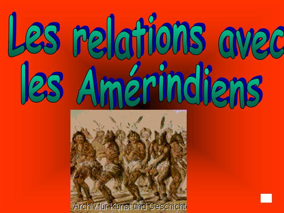 Les relations avec les Amérindiens