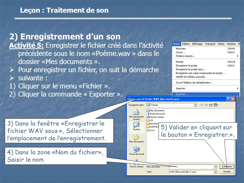 2) Enregistrement d'un son