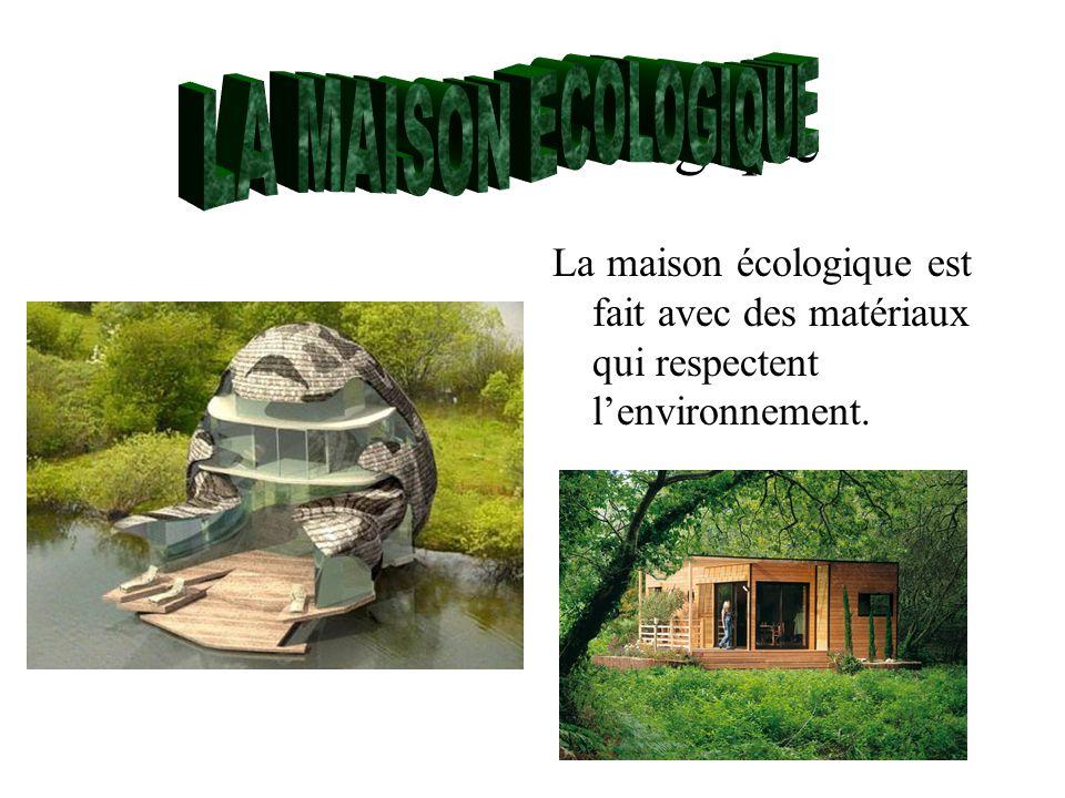 La maison dans l histoire ppt video online t l charger - La maison ecologique ...