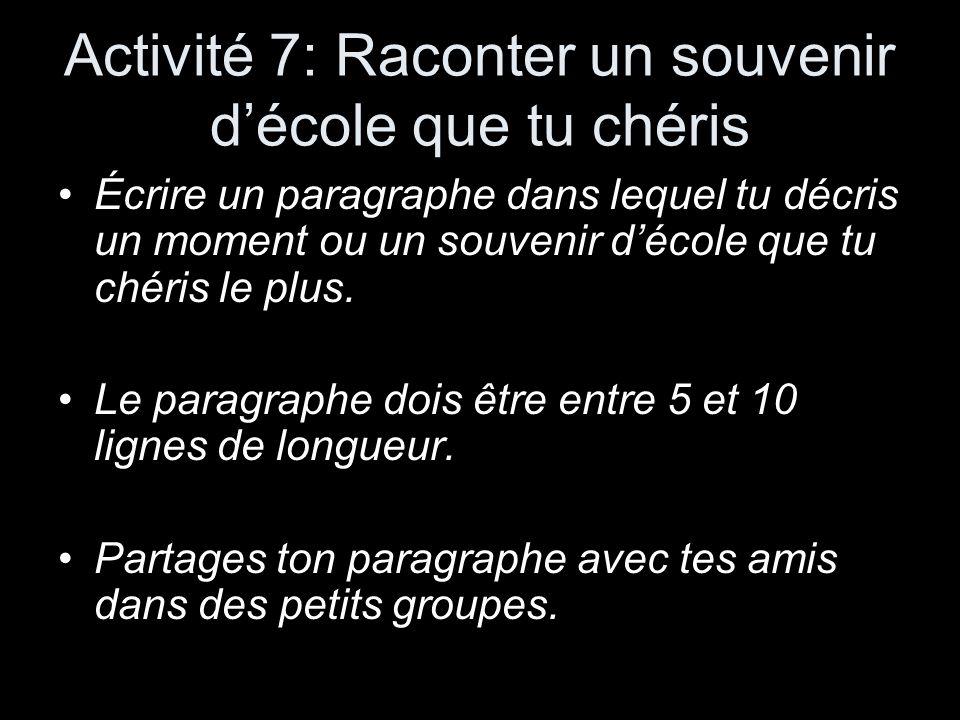 Activité 7: Raconter un souvenir d'école que tu chéris