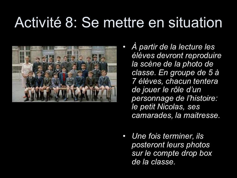 Activité 8: Se mettre en situation