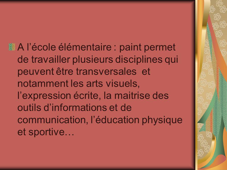 A l'école élémentaire : paint permet de travailler plusieurs disciplines qui peuvent être transversales et notamment les arts visuels, l'expression écrite, la maitrise des outils d'informations et de communication, l'éducation physique et sportive…