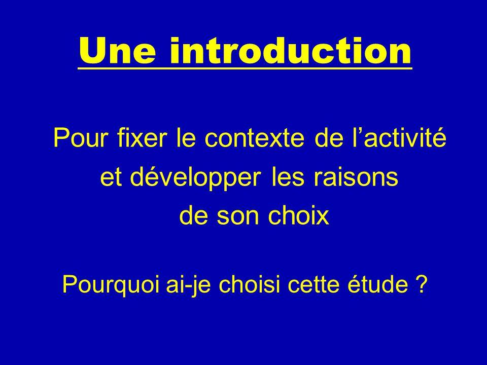 Une introduction Pour fixer le contexte de l'activité