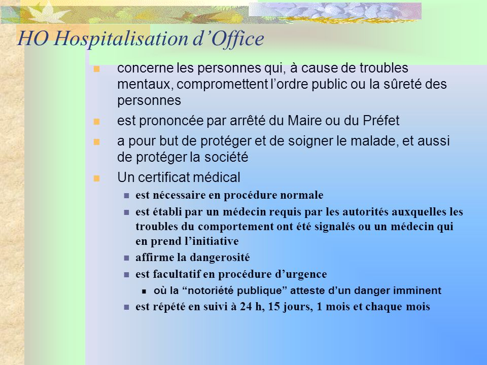 Urgences psychiatriques ppt t l charger - Procedure hospitalisation d office ...