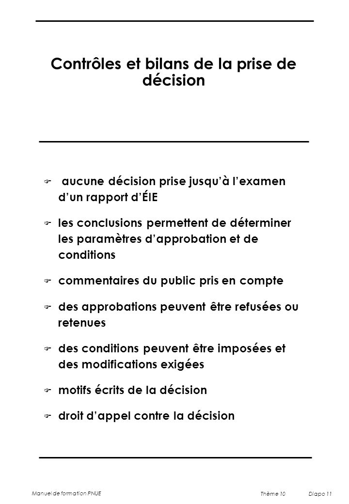 Contrôles et bilans de la prise de décision