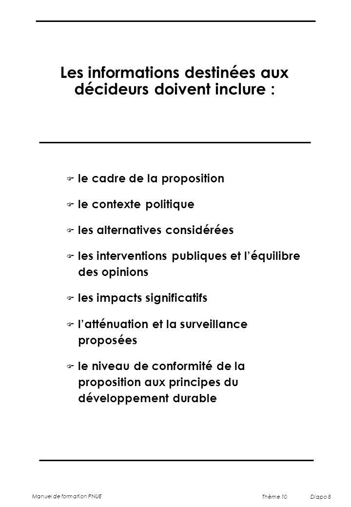 Les informations destinées aux décideurs doivent inclure :