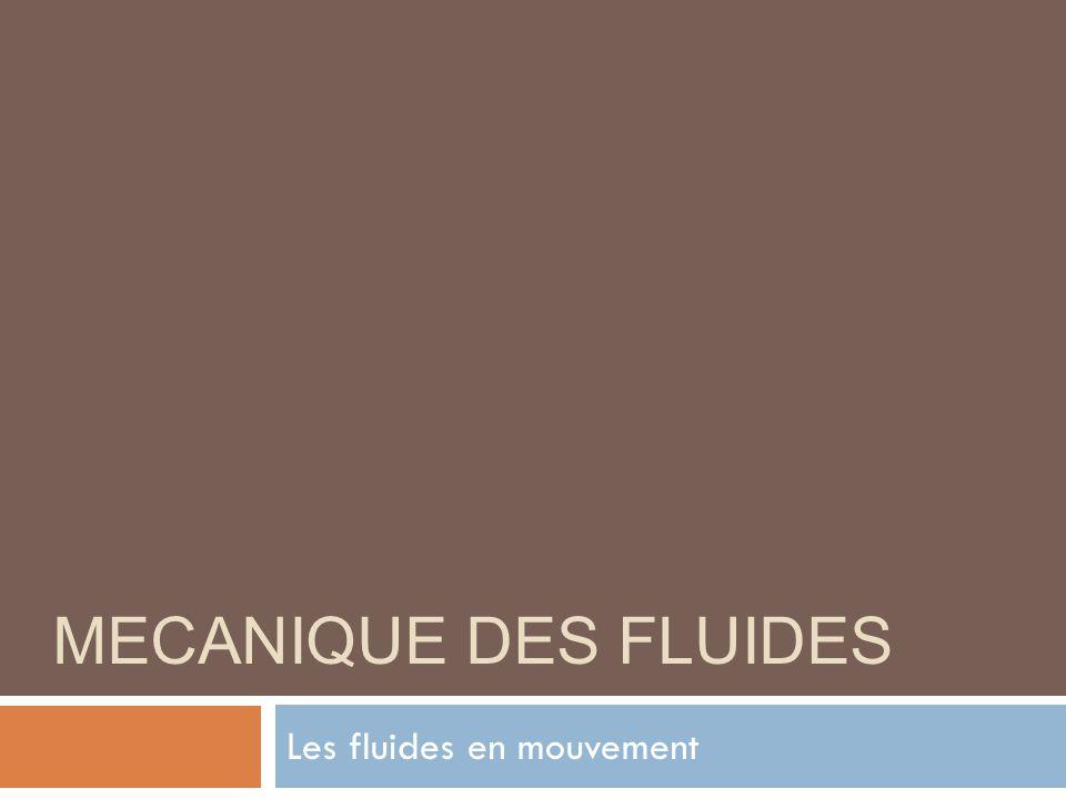 Les fluides en mouvement