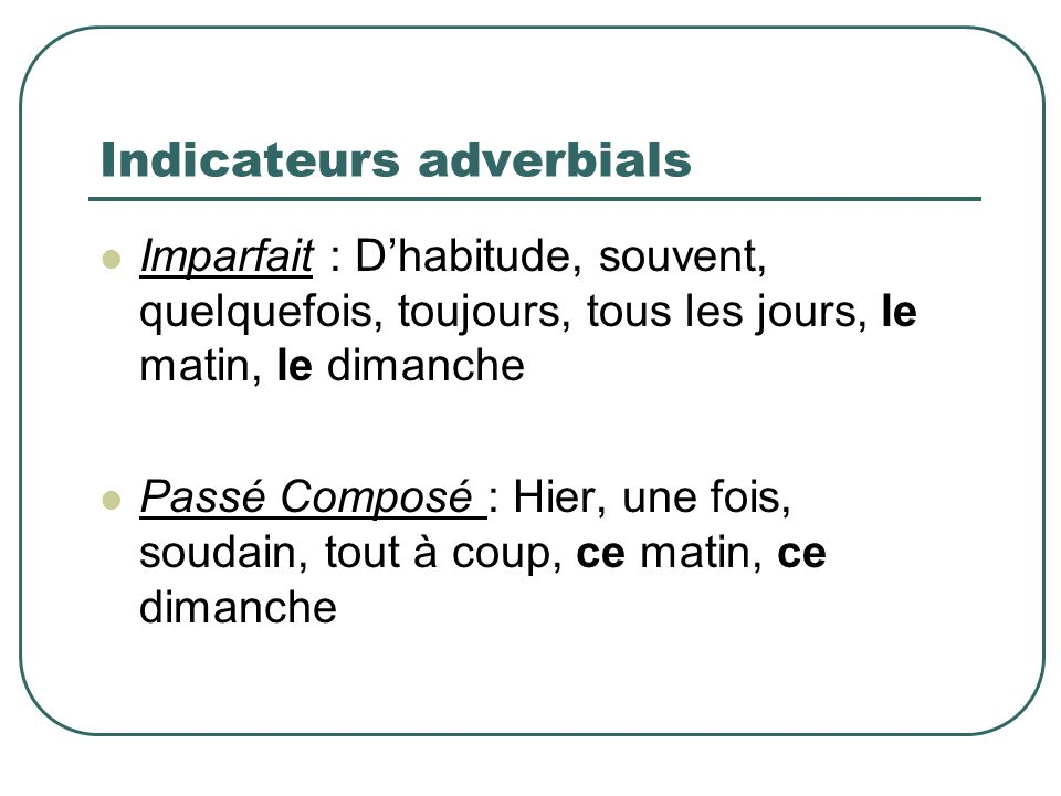 Indicateurs adverbials