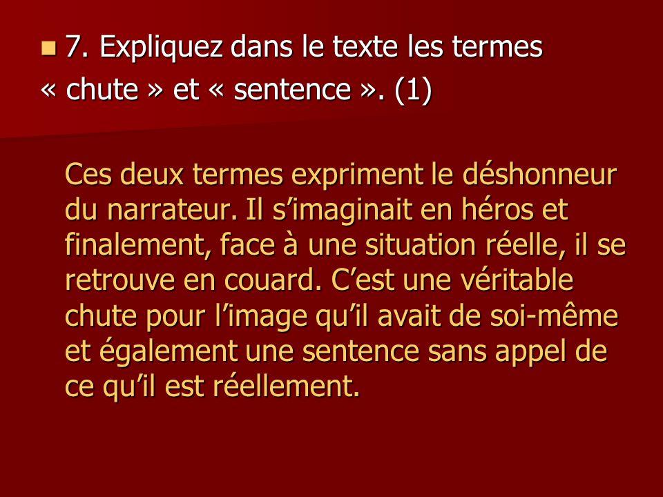 7. Expliquez dans le texte les termes