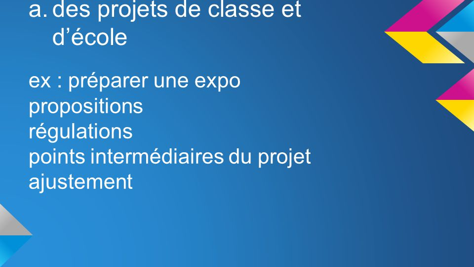 des projets de classe et d'école