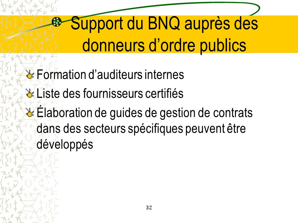 Support du BNQ auprès des donneurs d'ordre publics
