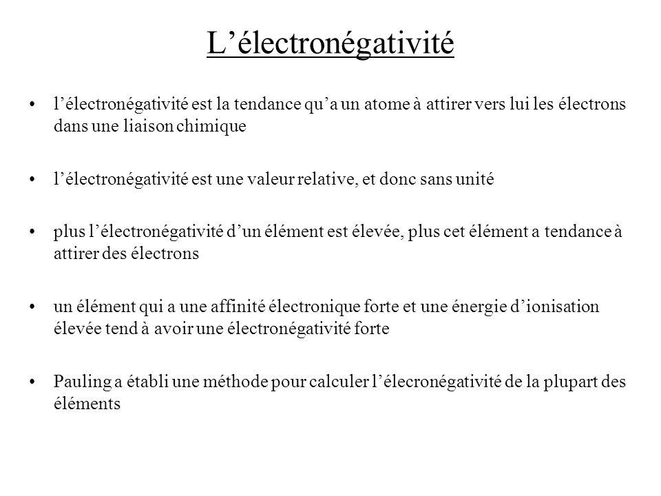 L'électronégativité l'électronégativité est la tendance qu'a un atome à attirer vers lui les électrons dans une liaison chimique.