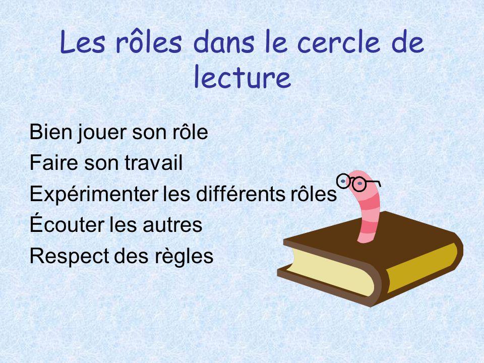 Les rôles dans le cercle de lecture