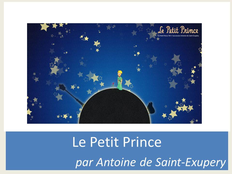 Le Petit Prince par Antoine de Saint-Exupery