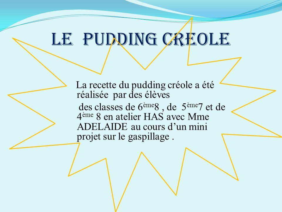 LE PUDDING CREOLE
