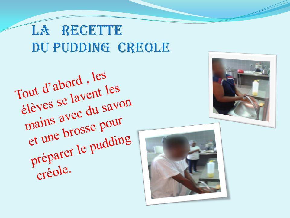 LA RECETTE DU PUDDING CREOLE
