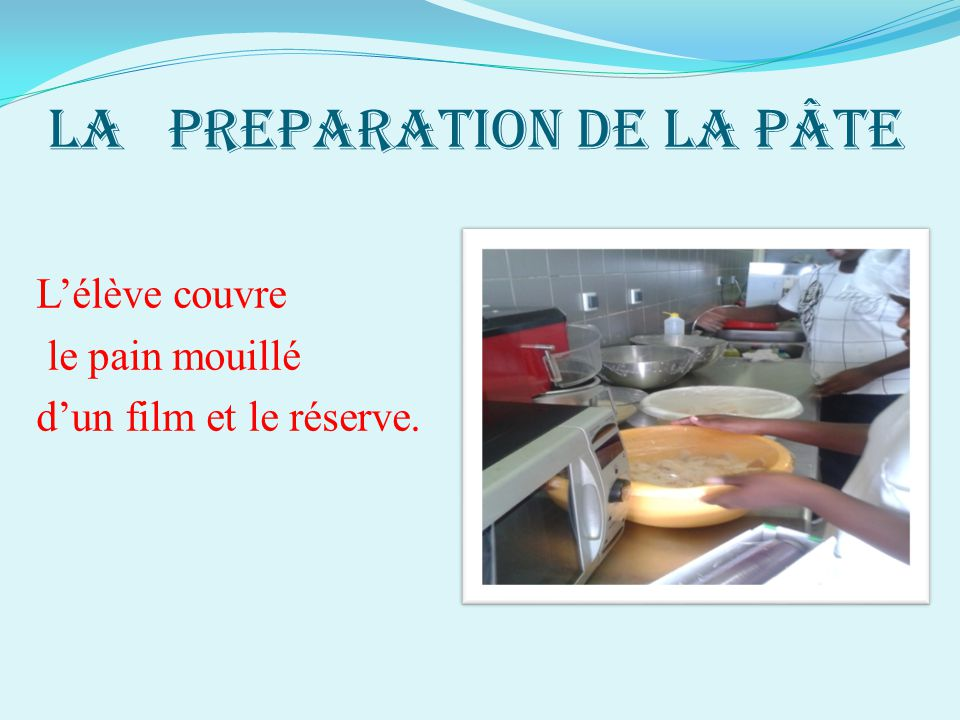 LA PREPARATION DE LA PÂTE