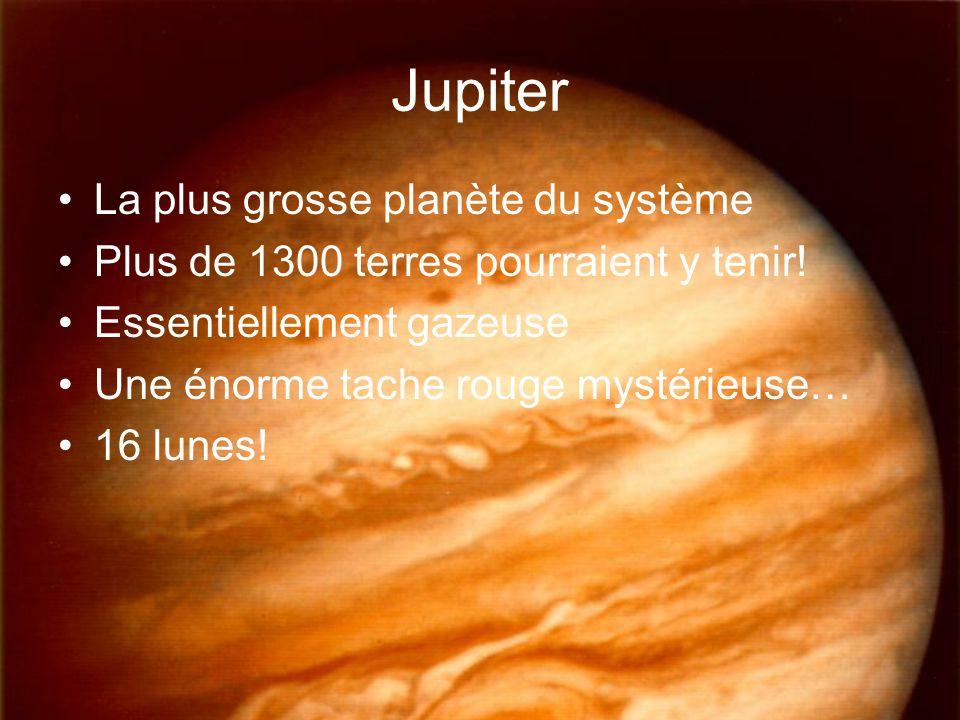 Jupiter La plus grosse planète du système