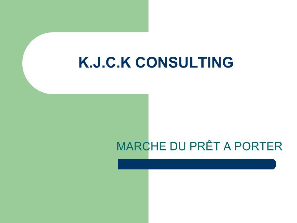 K.J.C.K CONSULTING MARCHE DU PRÊT A PORTER