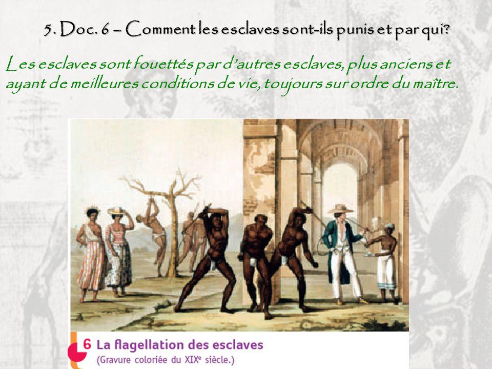 5. Doc. 6 – Comment les esclaves sont-ils punis et par qui