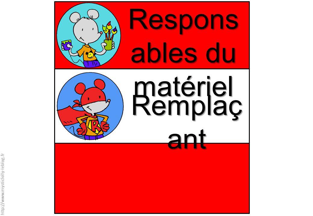 Responsables du matériel
