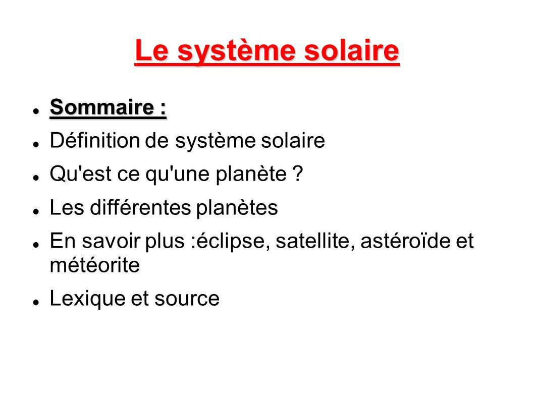 Le syst me solaire sommaire d finition de syst me for Qu est ce qu un panneau solaire