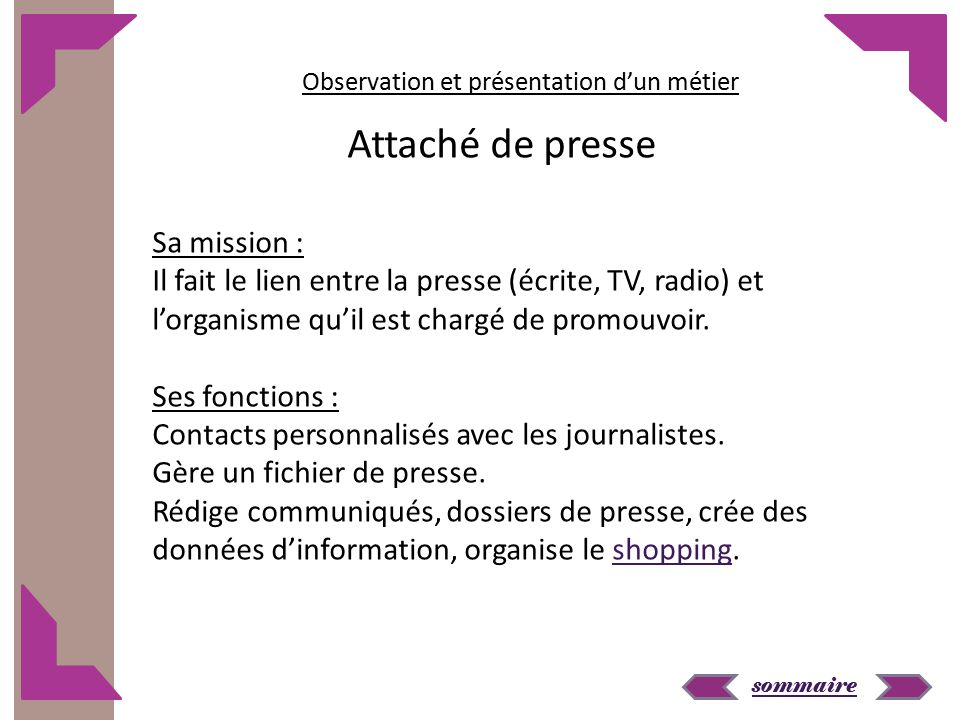 Attaché de presse Sa mission :