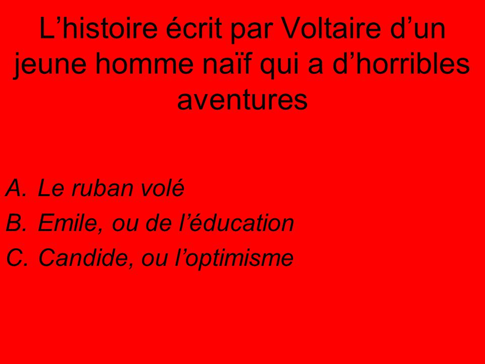 Le ruban volé Emile, ou de l'éducation Candide, ou l'optimisme