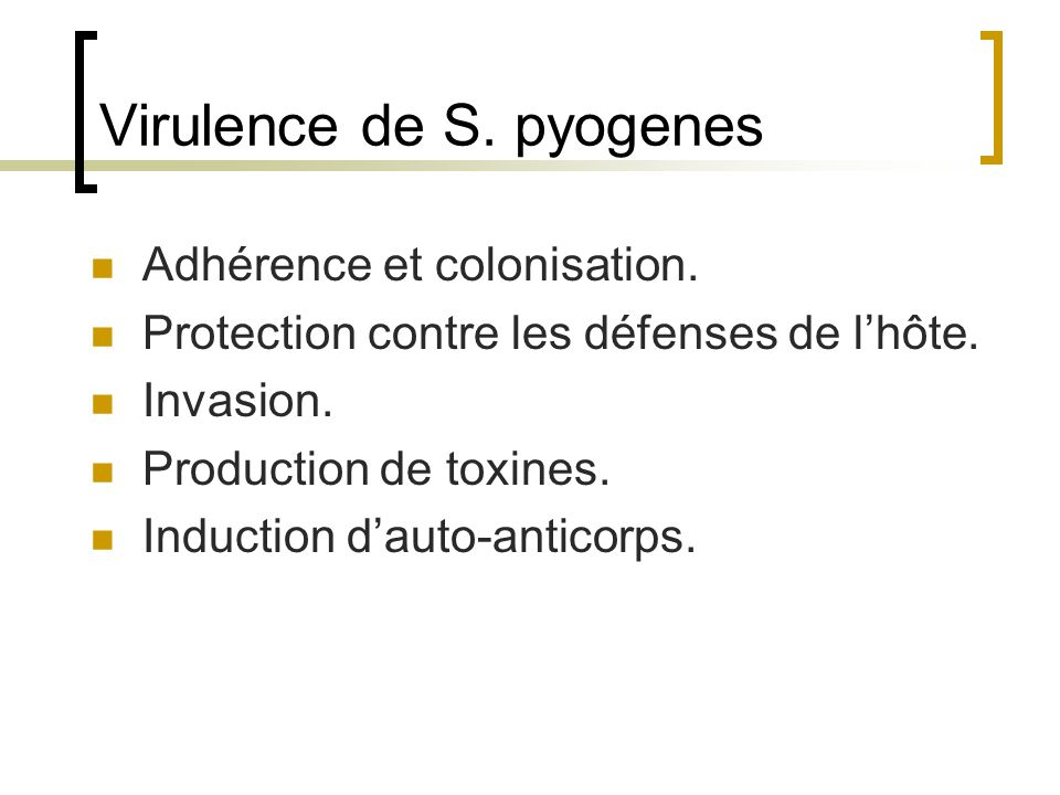 Virulence de S. pyogenes