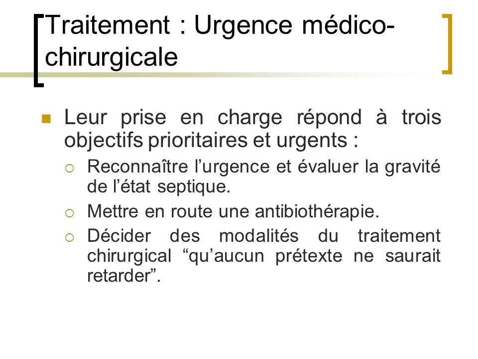 Traitement : Urgence médico-chirurgicale