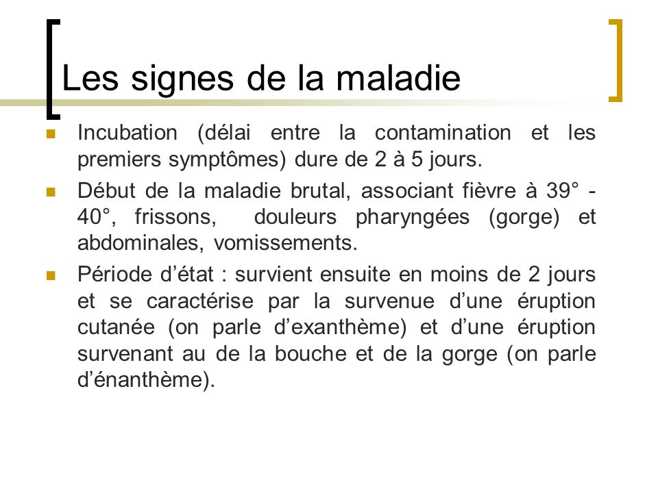 Les signes de la maladie