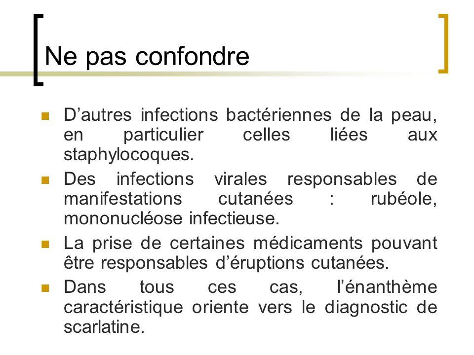 Ne pas confondre D'autres infections bactériennes de la peau, en particulier celles liées aux staphylocoques.