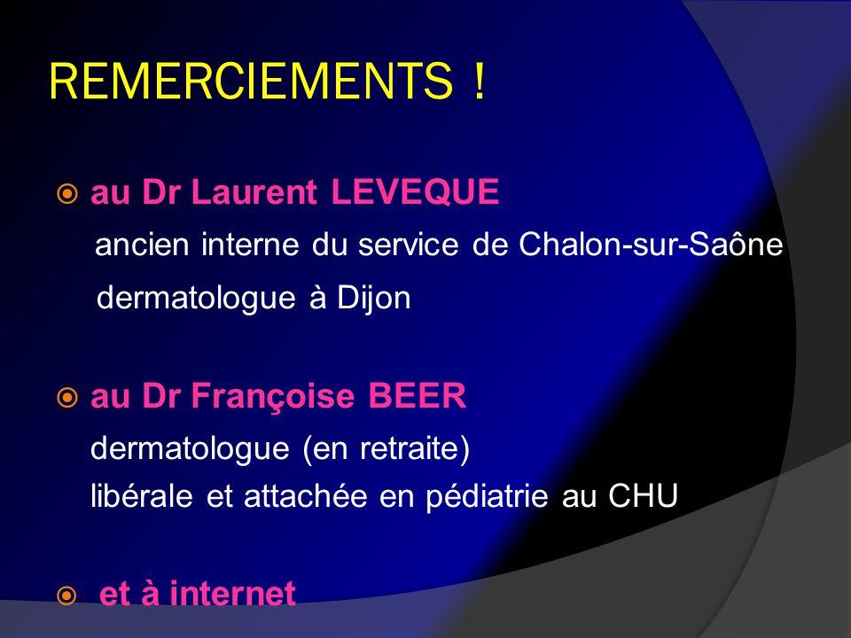 REMERCIEMENTS ! dermatologue à Dijon au Dr Laurent LEVEQUE