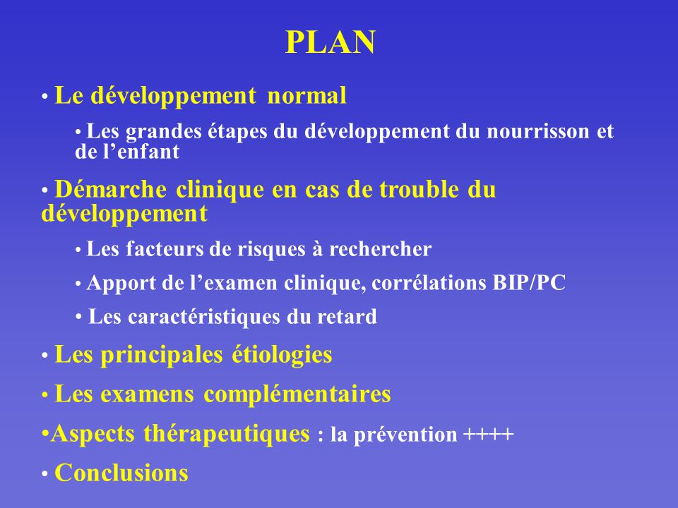 PLAN Aspects thérapeutiques : la prévention ++++
