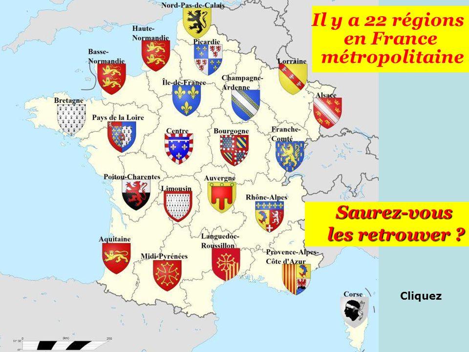 Il y a 22 régions en France métropolitaine Saurez-vous les retrouver