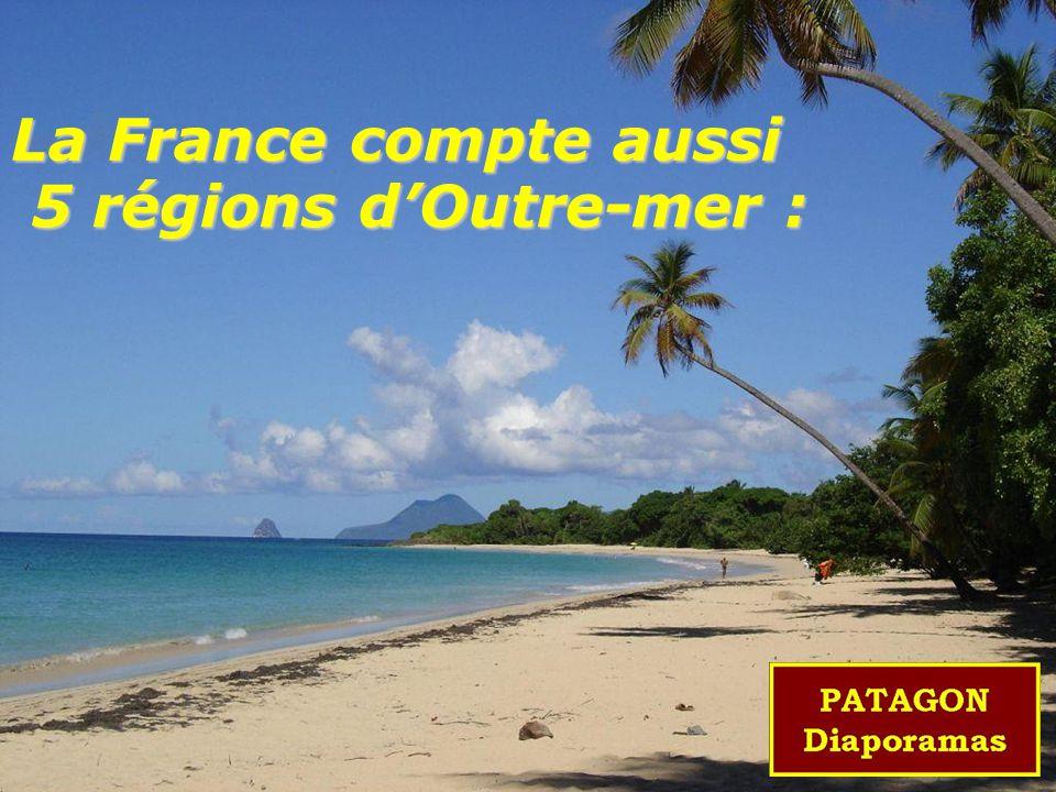 La France compte aussi 5 régions d'Outre-mer :