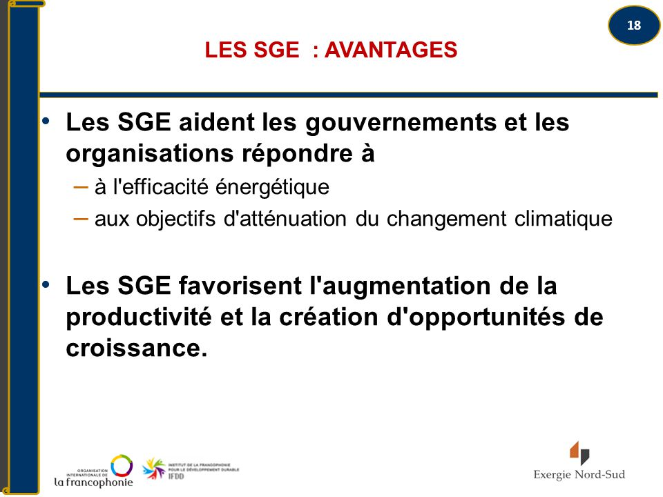 Les SGE aident les gouvernements et les organisations répondre à