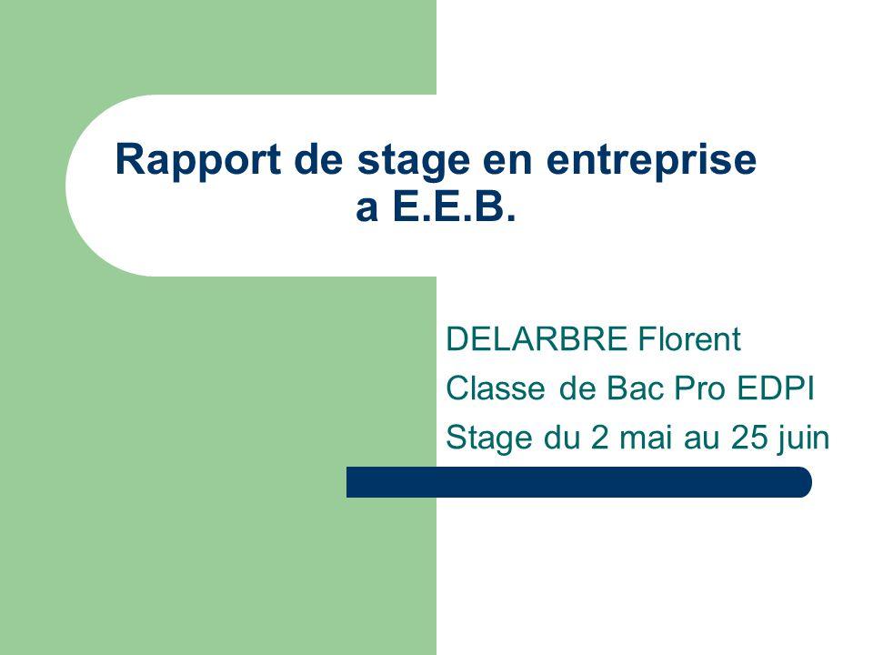 Rapport De Stage En Entreprise A E E B Ppt Video Online Telecharger