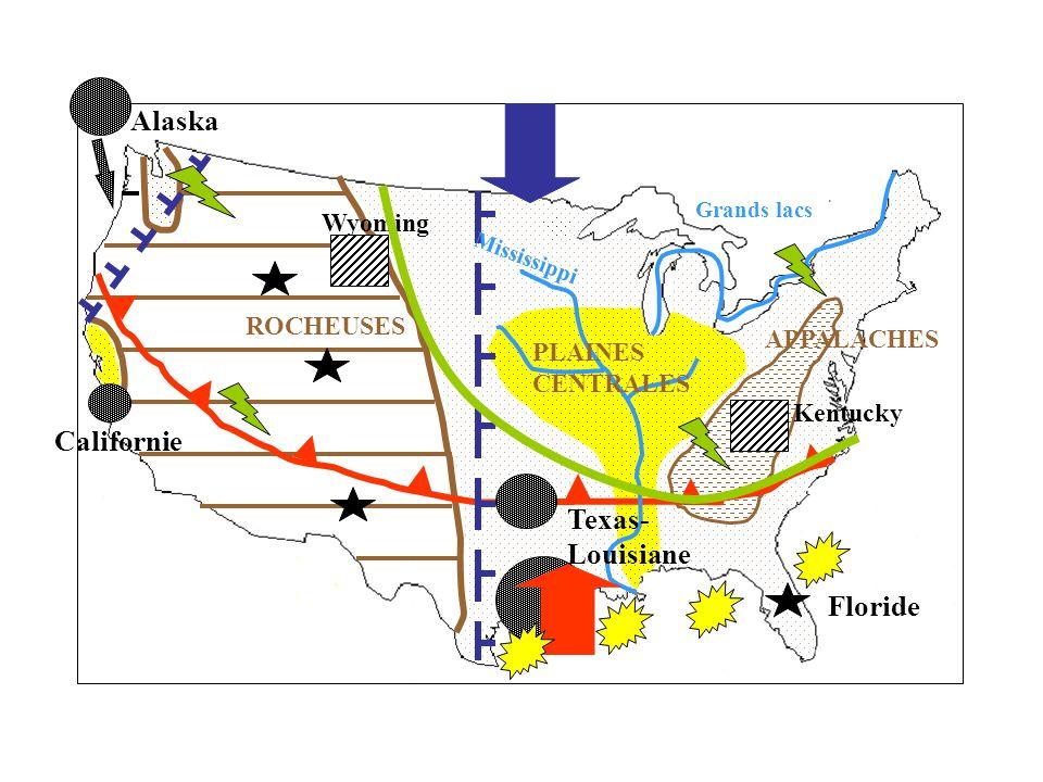 Alaska Californie Texas- Louisiane Floride Wyoming ROCHEUSES