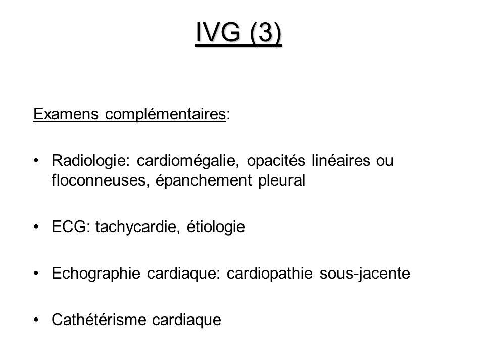 IVG (3) Examens complémentaires: