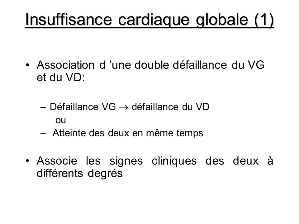 Insuffisance cardiaque globale (1)