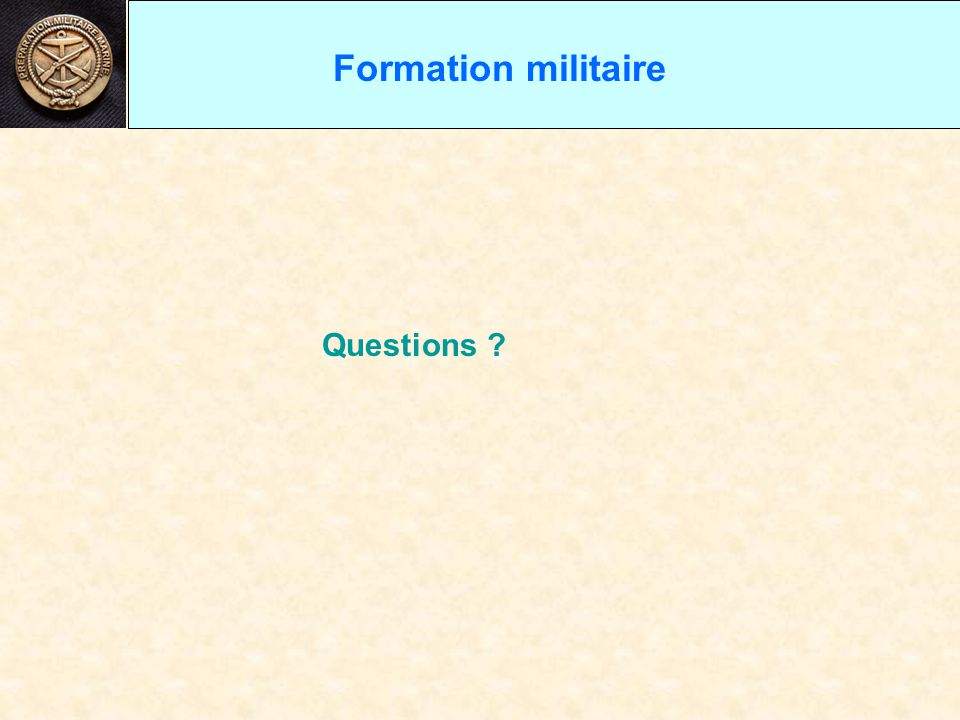 Formation militaire Questions