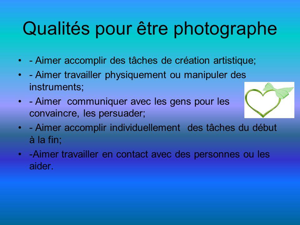 Qualités pour être photographe